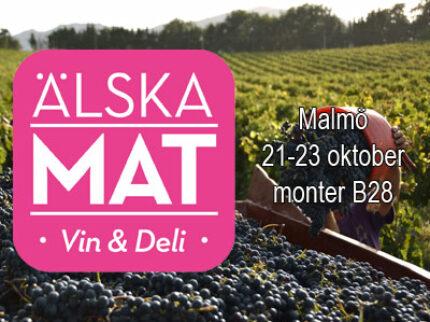 Älska Mat – Vin och Deli 21-23 oktober 2016 i Malmö
