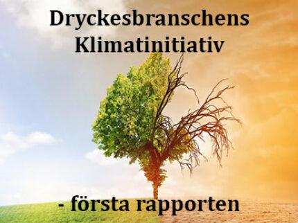 Dryckesbranschens Klimatinitiativ – första rapporten.